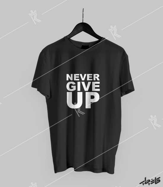تیشرت مشکی Never Give UP 2